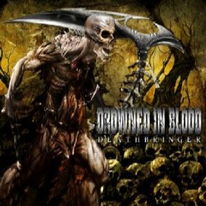 Drowned In Blood - Deathbringer cover art