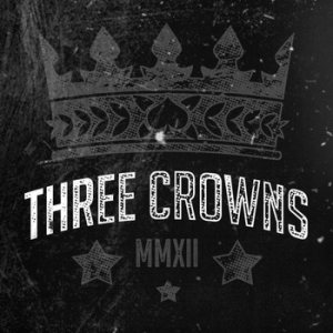 Three Crowns - MMXII cover art