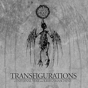 Kriegsmaschine / Infernal War - Transfigurations cover art