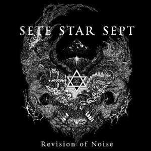Sete Star Sept - Revision of Noise cover art