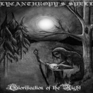Lycanthropy's Spell - Glorification of the Night cover art
