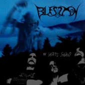 Blessmon - In Morte Sumus