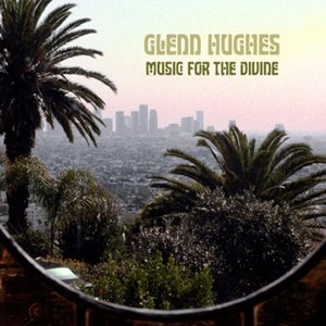 Glenn Hughes - Music for the Divine cover art