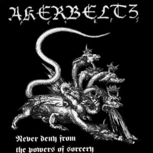Akerbeltz - Never Deny From the Powers of Sorcery cover art