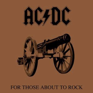 AC/DC - For Those About to Rock (We Salute You) cover art