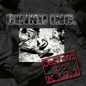 Grind Inc. - Defined to Kill cover art