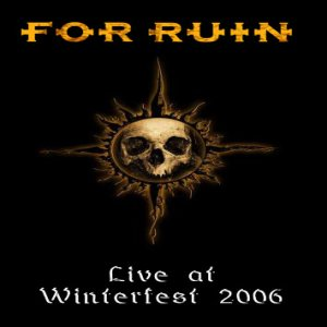 For Ruin - Live At Winterfest 2006 cover art