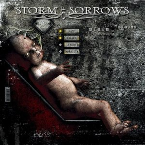 Storm of Sorrows - Slave to the Slaves cover art