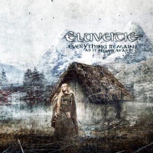 Eluveitie - Everything Remains As It Never Was cover art