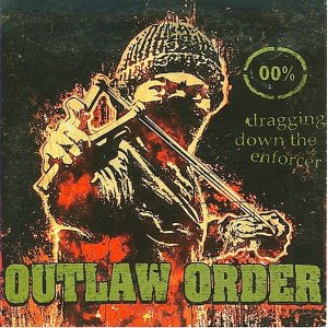 Outlaw Order - Dragging Down the Enforcer cover art
