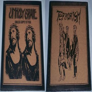 Unholy Grave - Endless Supply of Pain / Terrorism cover art
