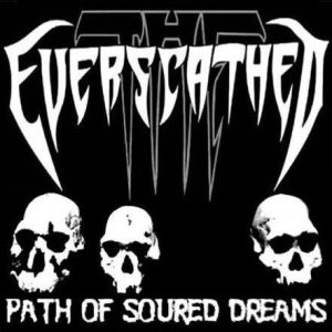 The Everscathed - Path of Soured Dreams cover art