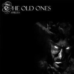 The Old Ones - Spirits! cover art