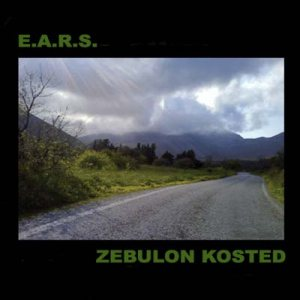 Zebulon Kosted - E.A.R.S. / Zebulon Kosted cover art