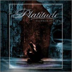Platitude - Silence Speaks cover art