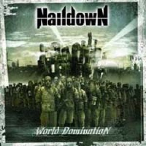 Naildown - World Domination cover art