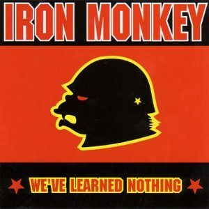 Iron Monkey - We've Learned Nothing cover art