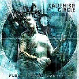 Callenish Circle - Flesh Power Dominion cover art