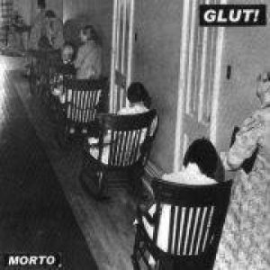 Glut! - Morto cover art
