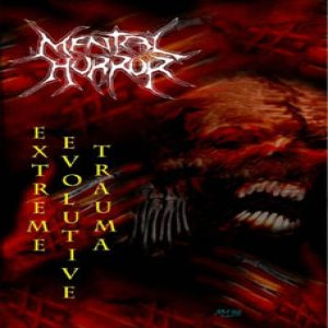 Mental Horror - Extreme Evolutive Trauma cover art