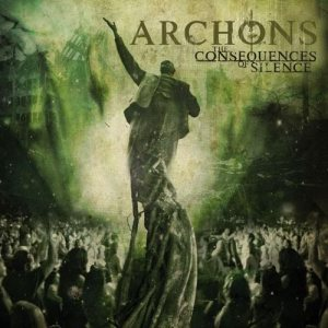 Archons - The Consequences of Silence cover art