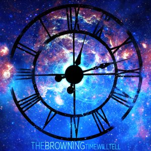 The Browning - Time Will Tell cover art