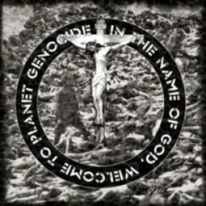 Meads of Asphodel - In the Name of God, Welcome to Planet Genocide cover art