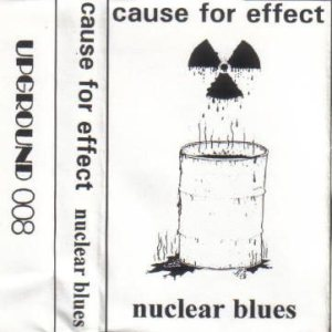 Cause For Effect - Nuclear Blues cover art
