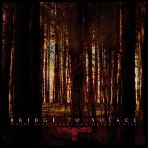Bridge to Solace - Where Nightmares and Dreams Unite cover art