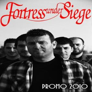 Fortress Under Siege - Promo 2010 cover art