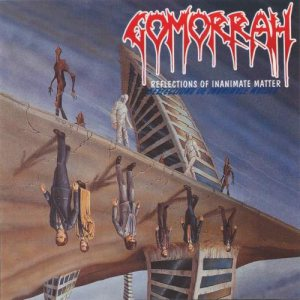 Gomorrah - Reflections of Inanimate Matter cover art