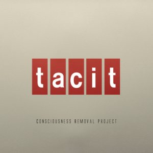 Consciousness Removal Project - Tacit cover art