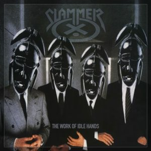 Slammer - The Work of Idle Hands... cover art