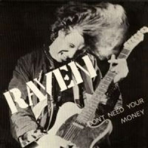 Raven - Don't Need Your Money cover art