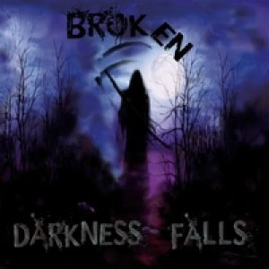 Broken - Darkness Falls cover art