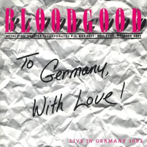 Bloodgood - To Germany, with Love! cover art