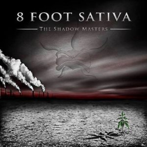 8 Foot Sativa - The Shadow Masters cover art