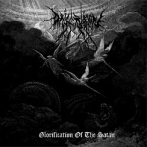 Dark Crucifixion - Glorification of the Satan cover art