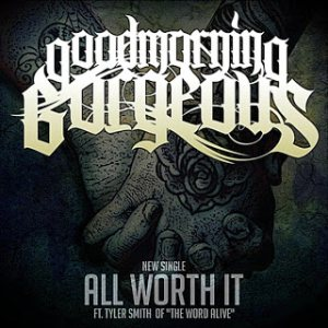 Goodmorning, Gorgeous - All Worth It cover art