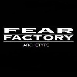 Fear Factory - Archetype cover art