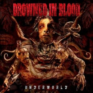 Drowned In Blood - Underworld cover art