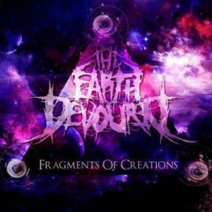 The Earth Devoured - Fragments of Creations cover art