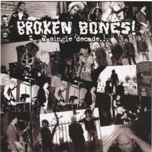 Broken Bones - A Single Decade... cover art