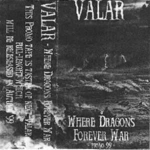 Valar - Where Dragons Forever War cover art