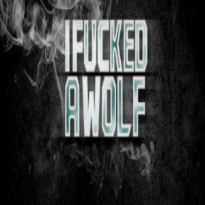 I Fucked A Wolf - Farewell cover art