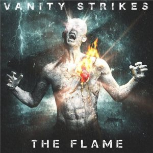 Vanity Strikes - The Flame cover art