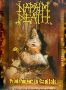 Napalm Death - Punishment in Capitals cover art