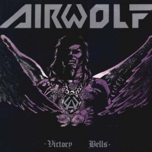 Airwolf - Victory Bells cover art