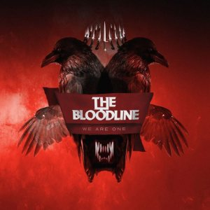 The Bloodline - We Are One cover art