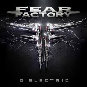Fear Factory - Dielectric cover art